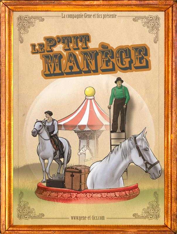 Affiche Le P'tit Manège Cie Gène et Tics 2019